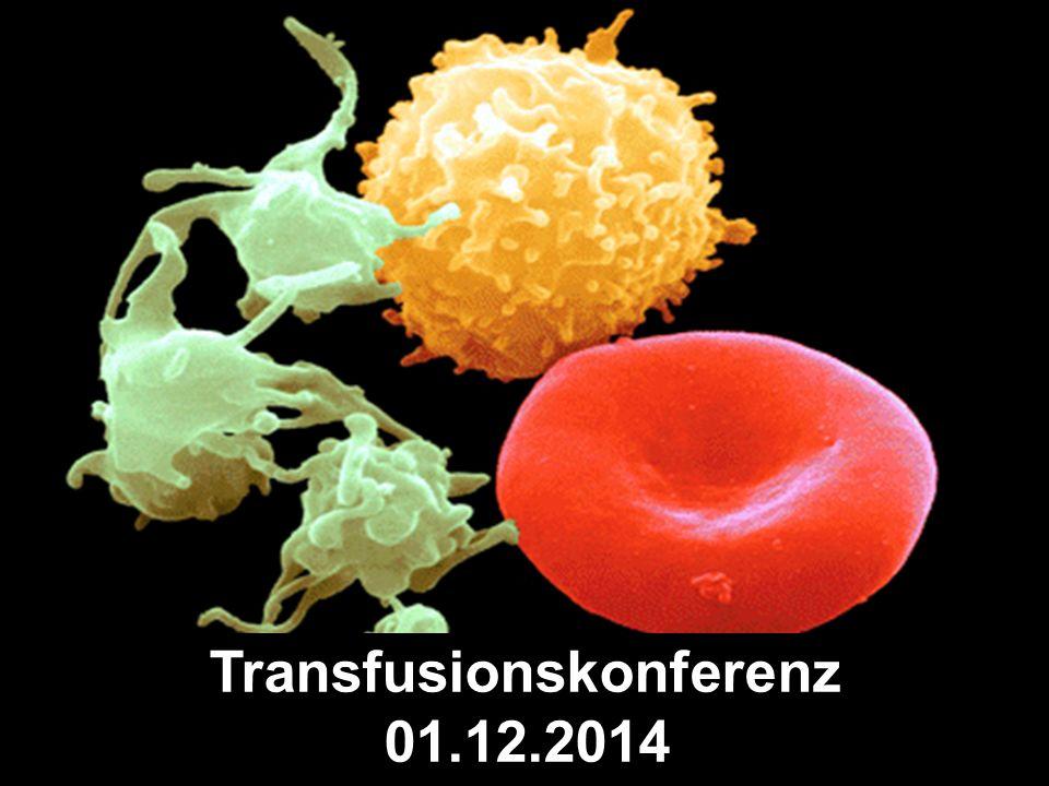 Transfusionskonferenz 01.12.2014
