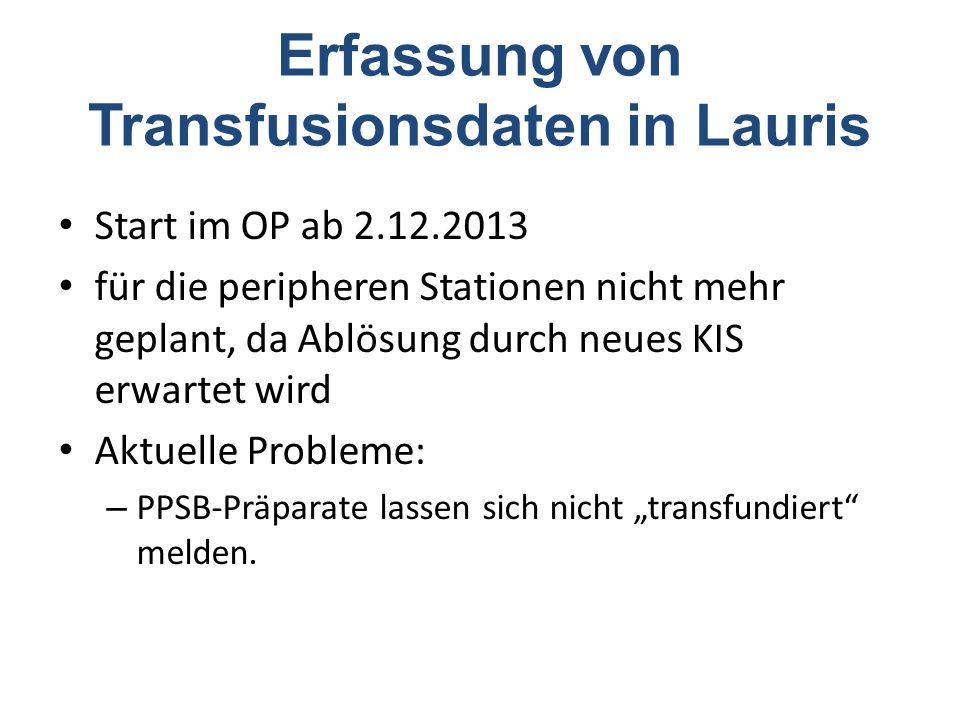 Erfassung von Transfusionsdaten in Lauris