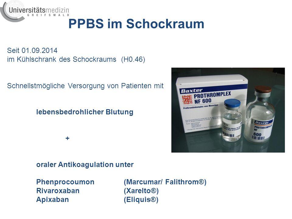 PPBS im Schockraum Seit 01.09.2014