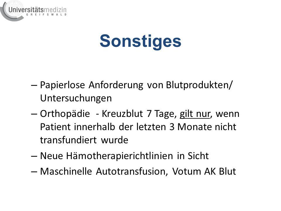 Sonstiges Papierlose Anforderung von Blutprodukten/ Untersuchungen