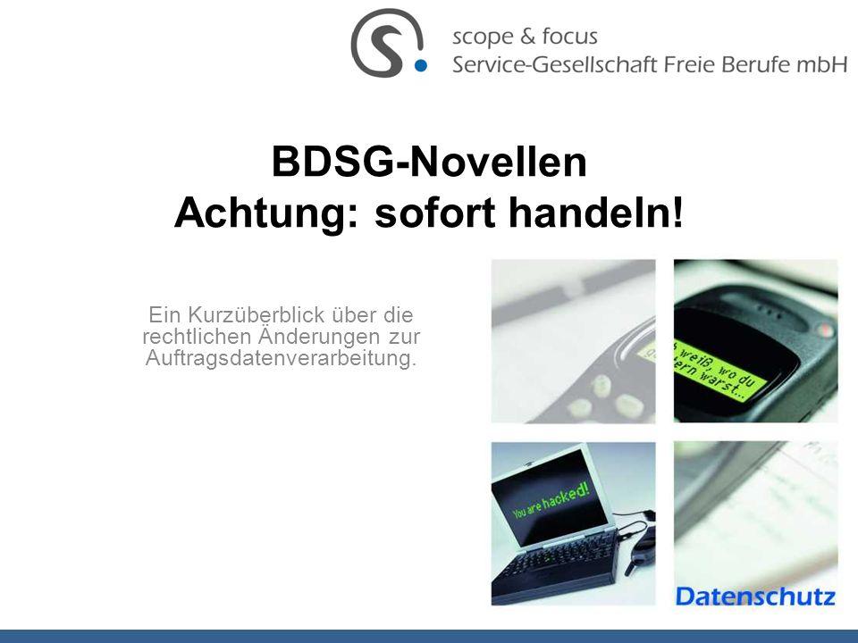 BDSG-Novellen Achtung: sofort handeln!