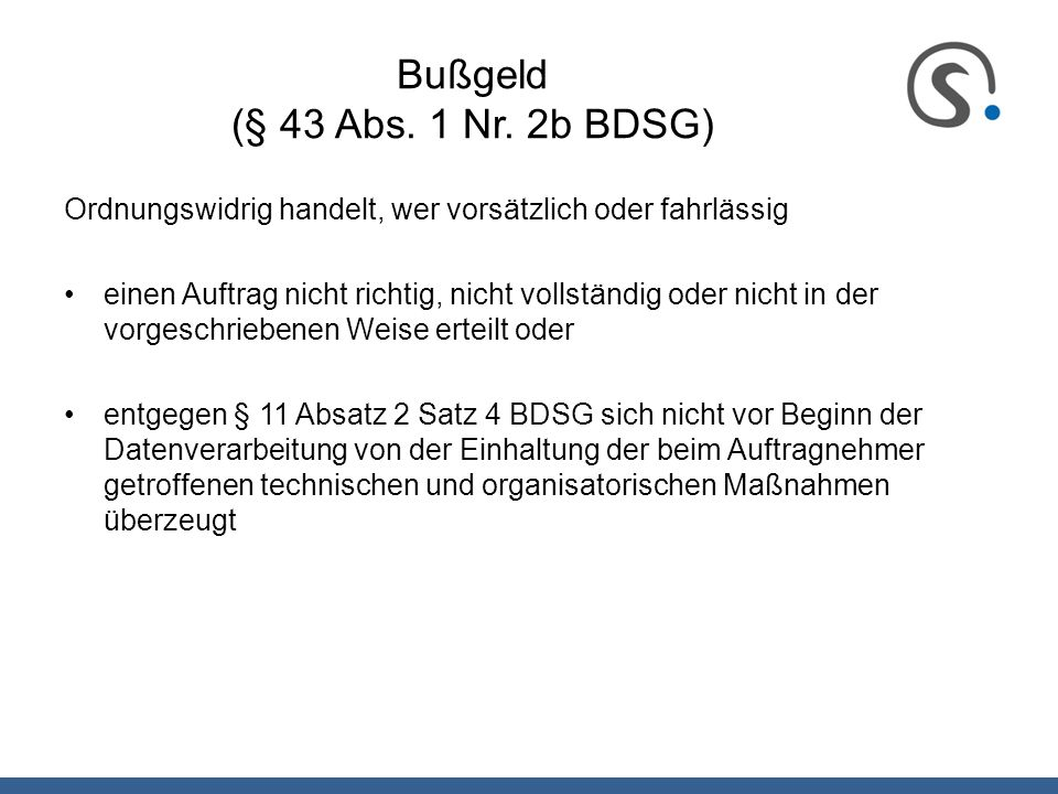 Bußgeld (§ 43 Abs. 1 Nr. 2b BDSG)