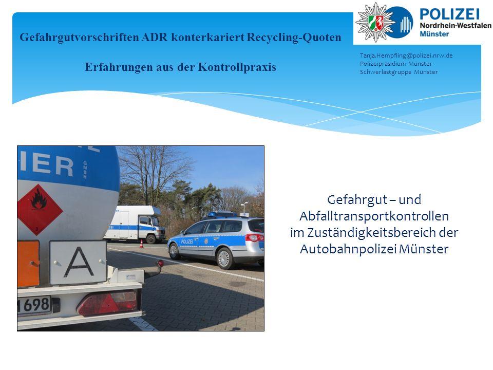 Gefahrgut – und Abfalltransportkontrollen