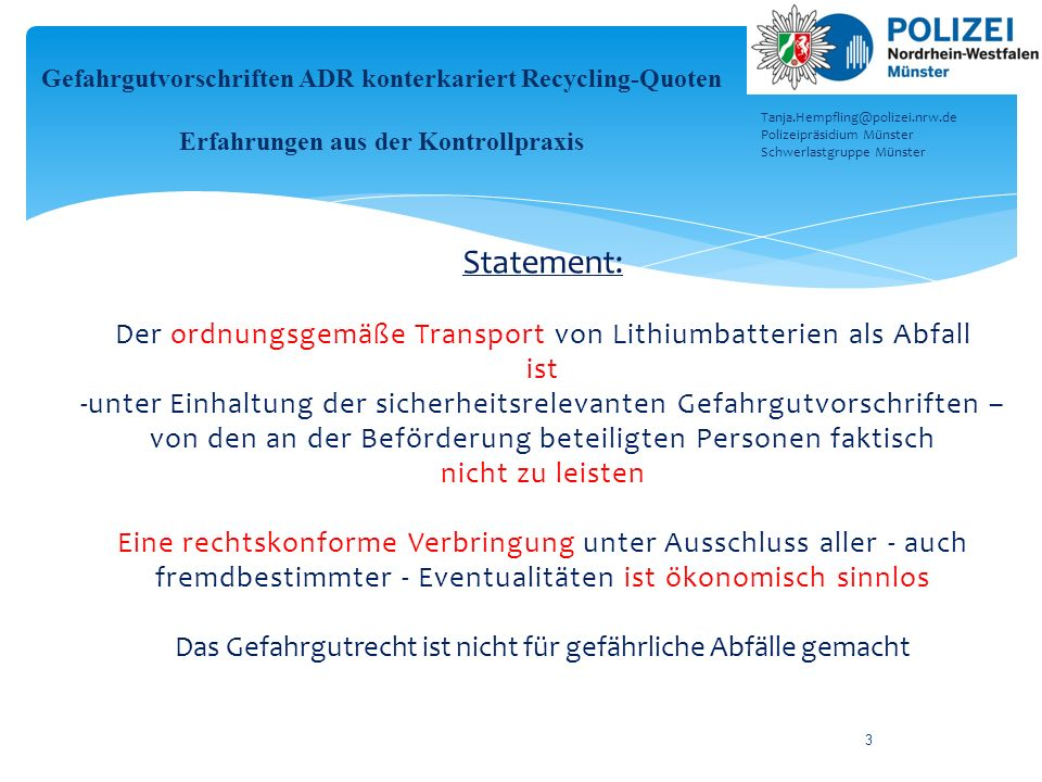 Gefahrgutvorschriften ADR konterkariert Recycling-Quoten Erfahrungen aus der Kontrollpraxis