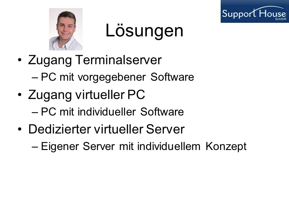 Lösungen Zugang Terminalserver Zugang virtueller PC