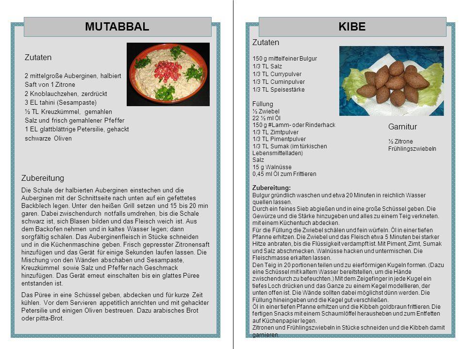 MUTABBAL KIBE Zutaten Zutaten Garnitur Zubereitung
