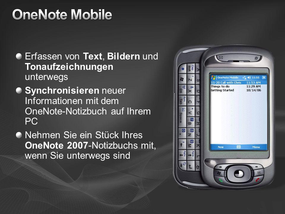 OneNote Mobile Erfassen von Text, Bildern und Tonaufzeichnungen unterwegs.