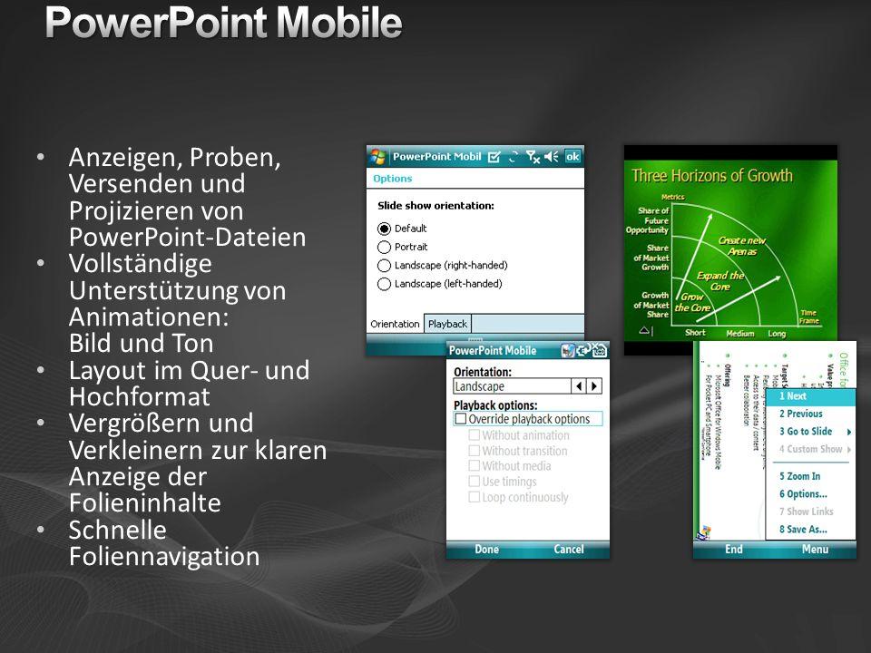 PowerPoint Mobile Anzeigen, Proben, Versenden und Projizieren von PowerPoint-Dateien. Vollständige Unterstützung von Animationen: Bild und Ton.