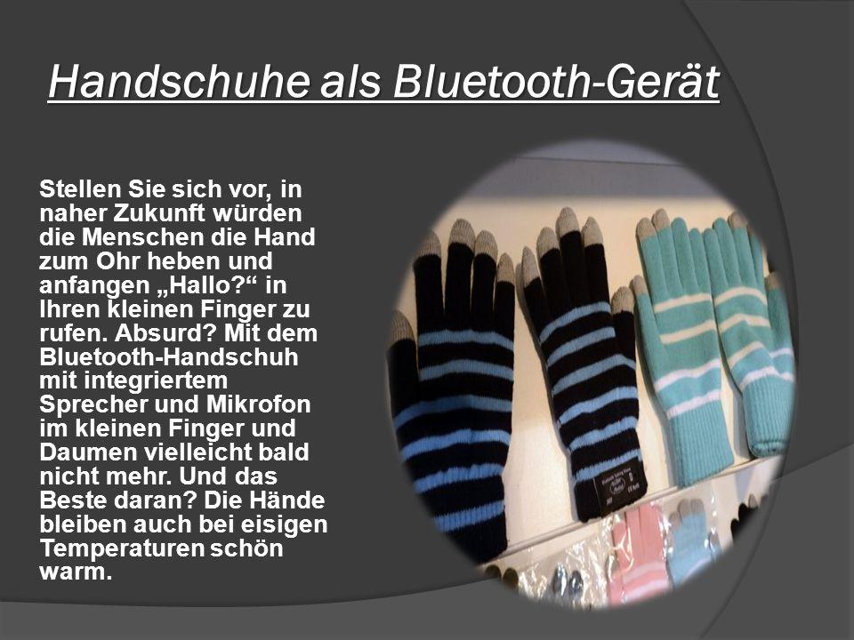 Handschuhe als Bluetooth-Gerät