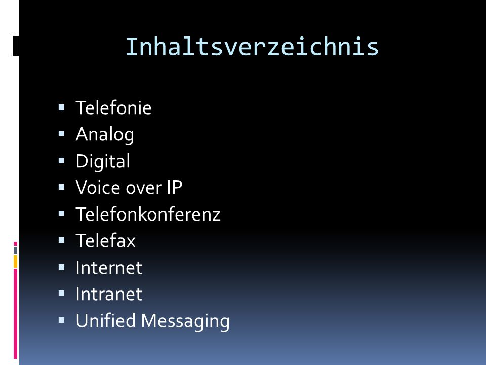 Inhaltsverzeichnis Telefonie Analog Digital Voice over IP