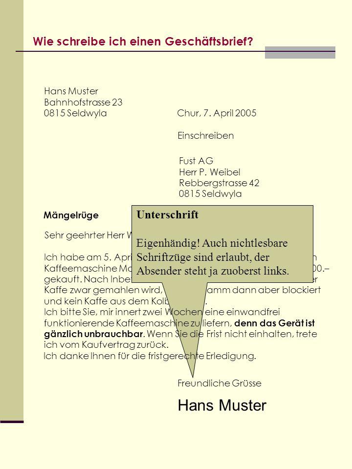 Hans Muster Wie schreibe ich einen Geschäftsbrief Unterschrift