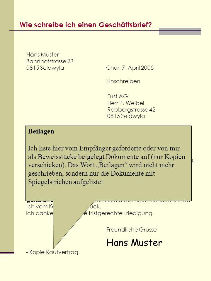 Hans Muster Wie schreibe ich einen Geschäftsbrief Beilagen