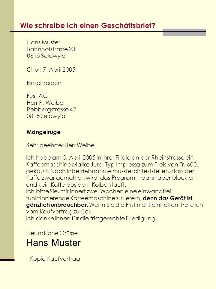 Hans Muster Wie schreibe ich einen Geschäftsbrief