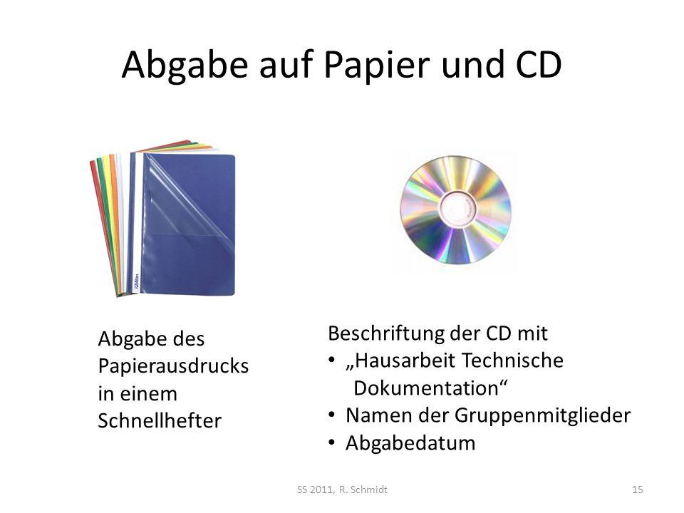 Abgabe auf Papier und CD