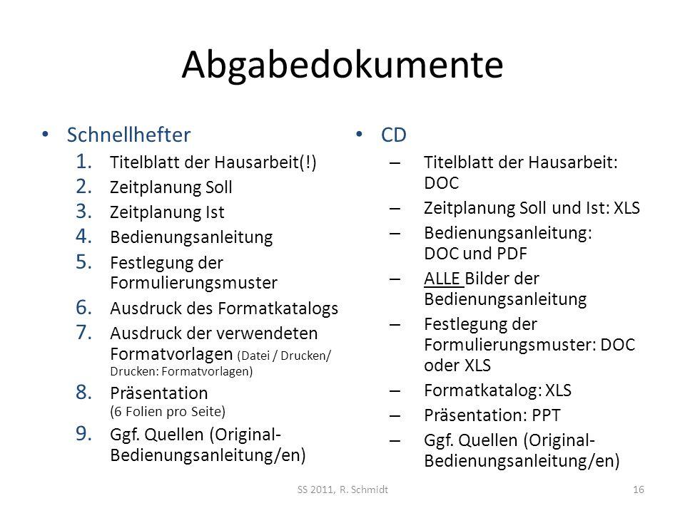 Abgabedokumente Schnellhefter CD Titelblatt der Hausarbeit(!)