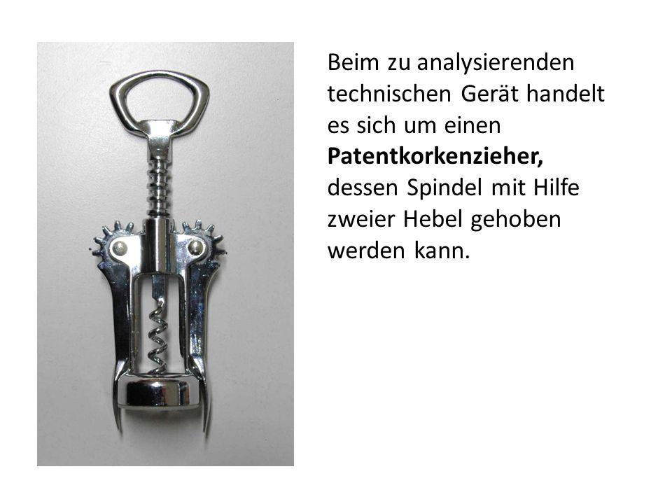 Beim zu analysierenden technischen Gerät handelt es sich um einen Patentkorkenzieher,