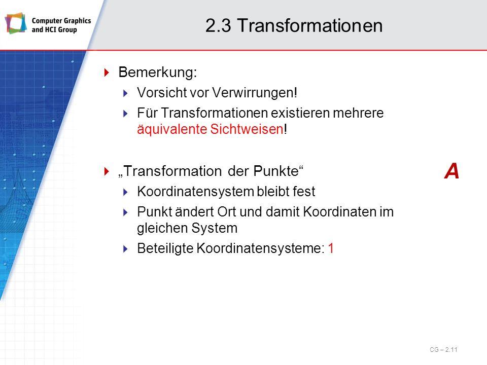 """A 2.3 Transformationen Bemerkung: """"Transformation der Punkte"""