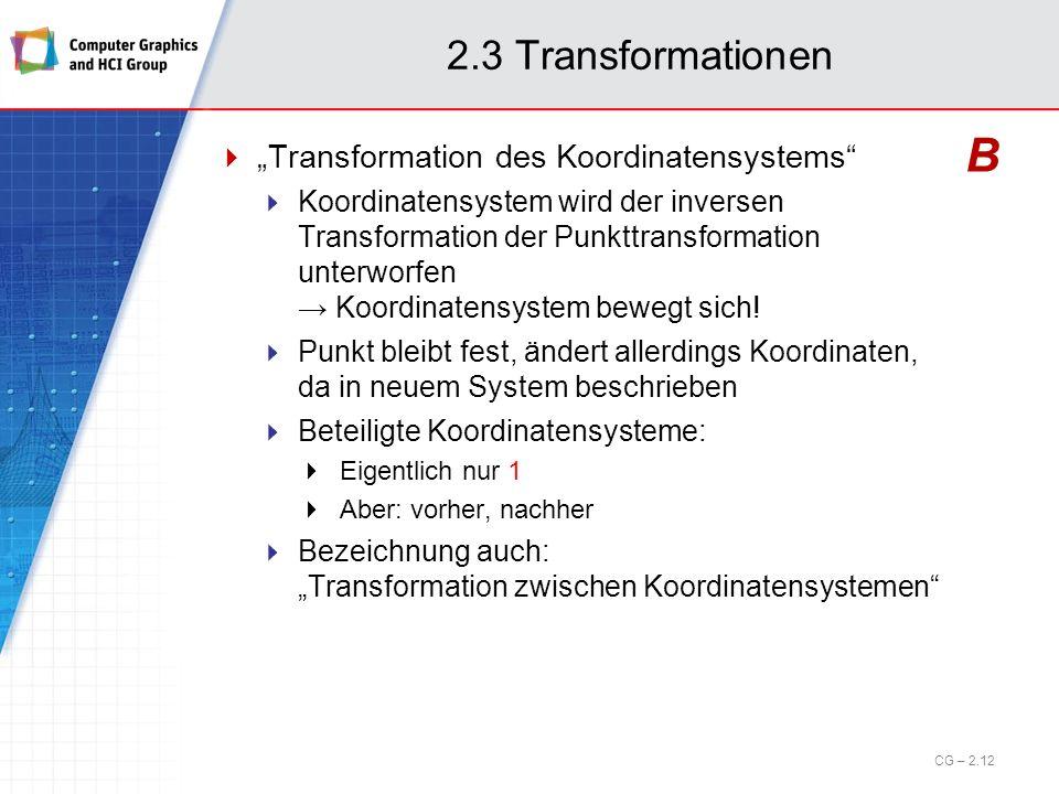 """B 2.3 Transformationen """"Transformation des Koordinatensystems"""