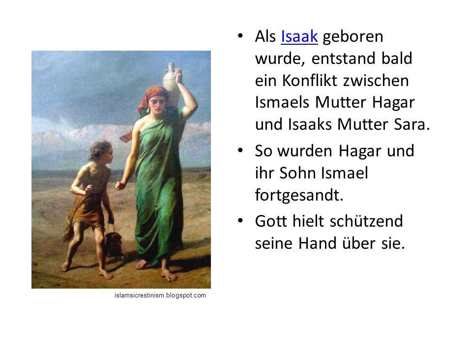 So wurden Hagar und ihr Sohn Ismael fortgesandt.