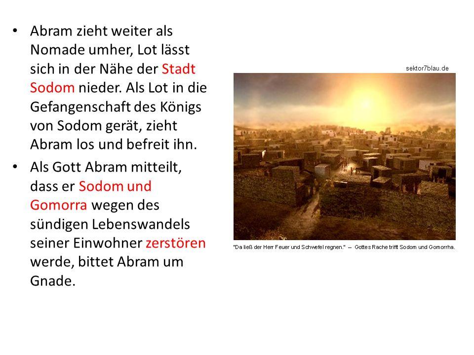 Abram zieht weiter als Nomade umher, Lot lässt sich in der Nähe der Stadt Sodom nieder. Als Lot in die Gefangenschaft des Königs von Sodom gerät, zieht Abram los und befreit ihn.