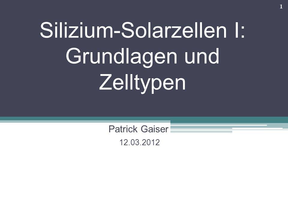 Silizium-Solarzellen I: Grundlagen und Zelltypen