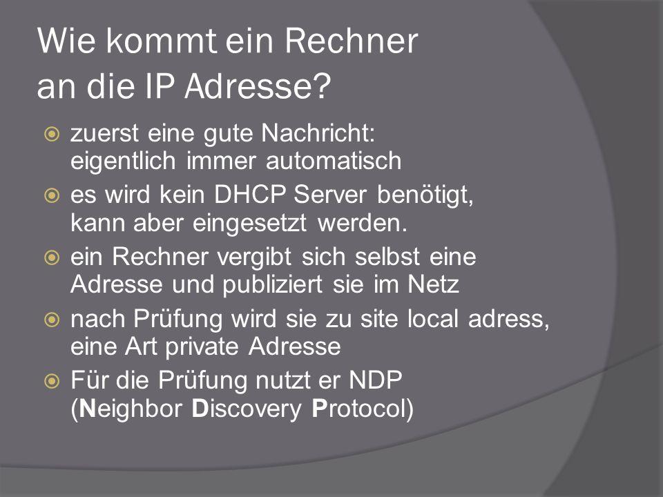 Wie kommt ein Rechner an die IP Adresse