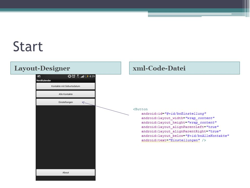 Start Layout-Designer xml-Code-Datei