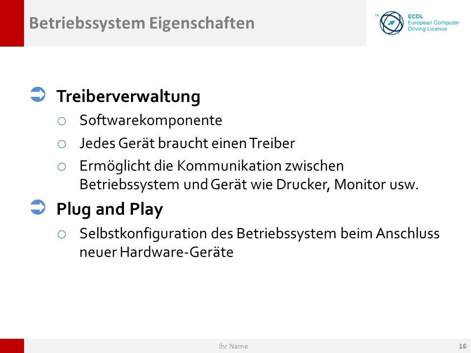 Betriebssystem Eigenschaften