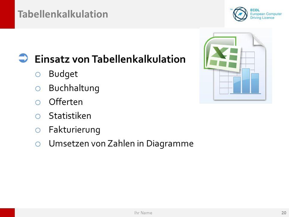 Einsatz von Tabellenkalkulation