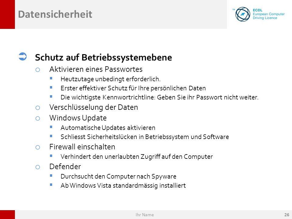 Datensicherheit Schutz auf Betriebssystemebene