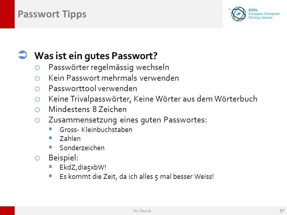 Passwort Tipps Was ist ein gutes Passwort