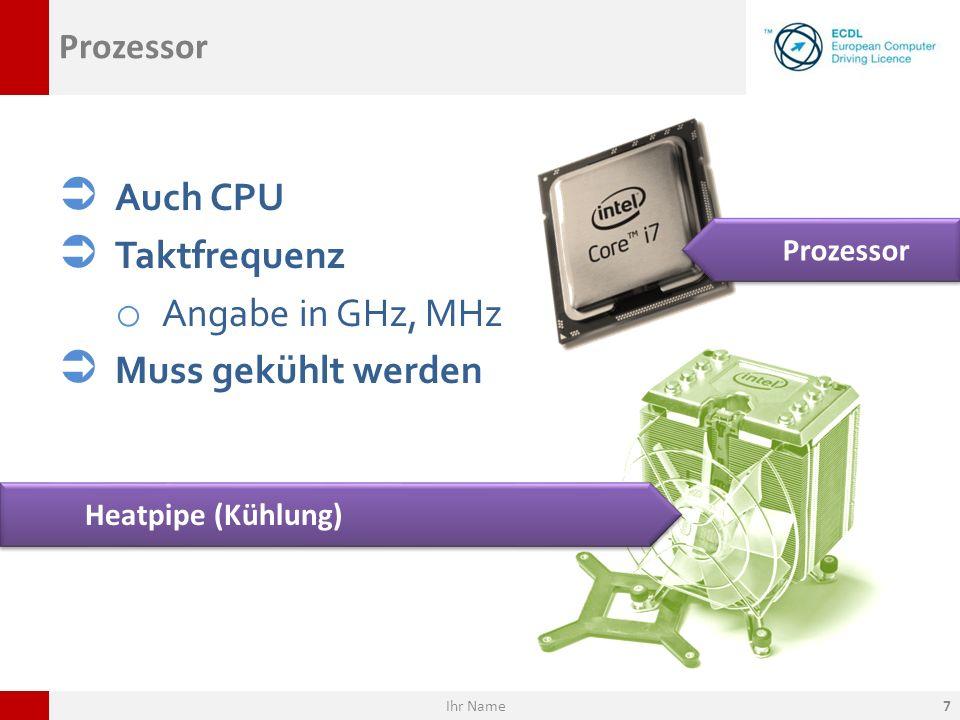 Auch CPU Taktfrequenz Angabe in GHz, MHz Muss gekühlt werden Prozessor