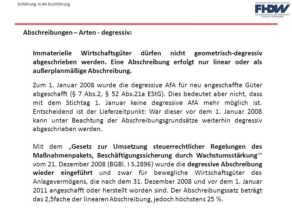 Abschreibungen – Arten - degressiv: