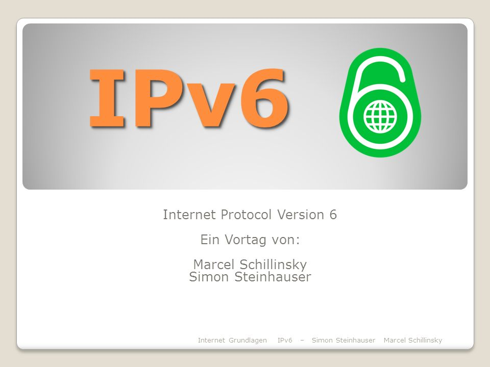Internet Protocol Version 6