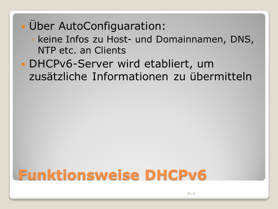 Funktionsweise DHCPv6 Über AutoConfiguaration: