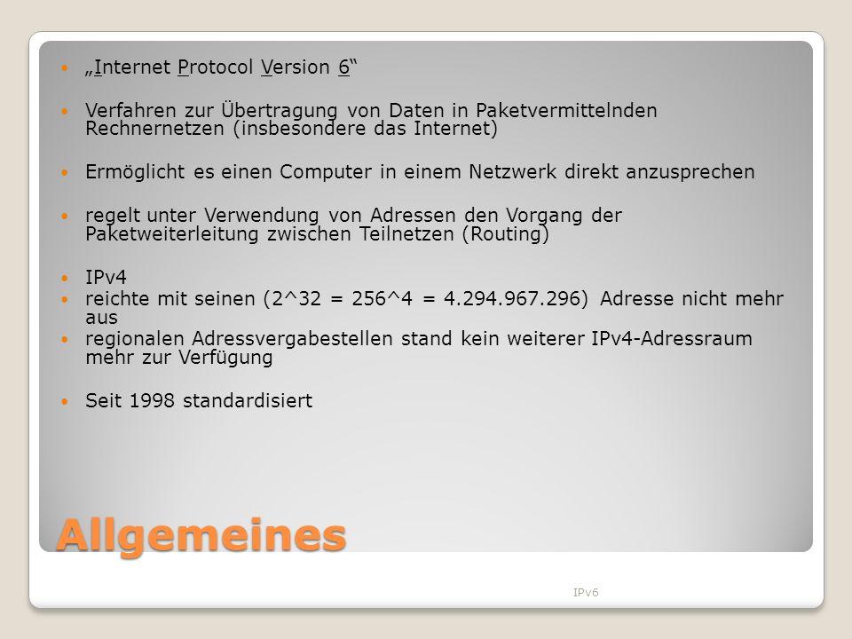 """Allgemeines """"Internet Protocol Version 6"""