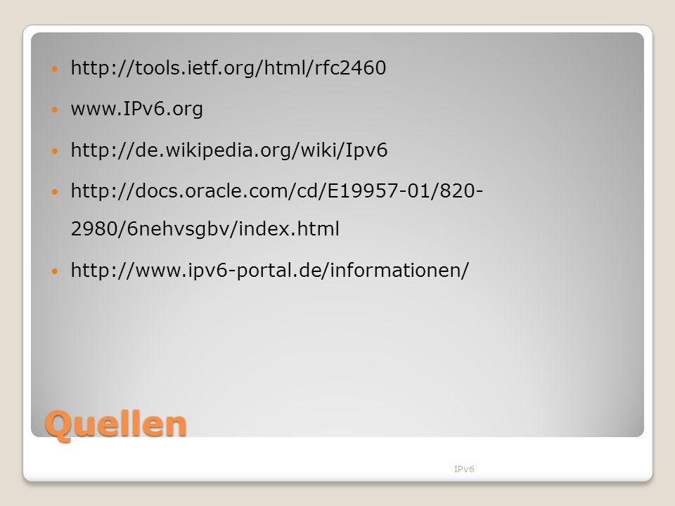 Quellen http://tools.ietf.org/html/rfc2460 www.IPv6.org
