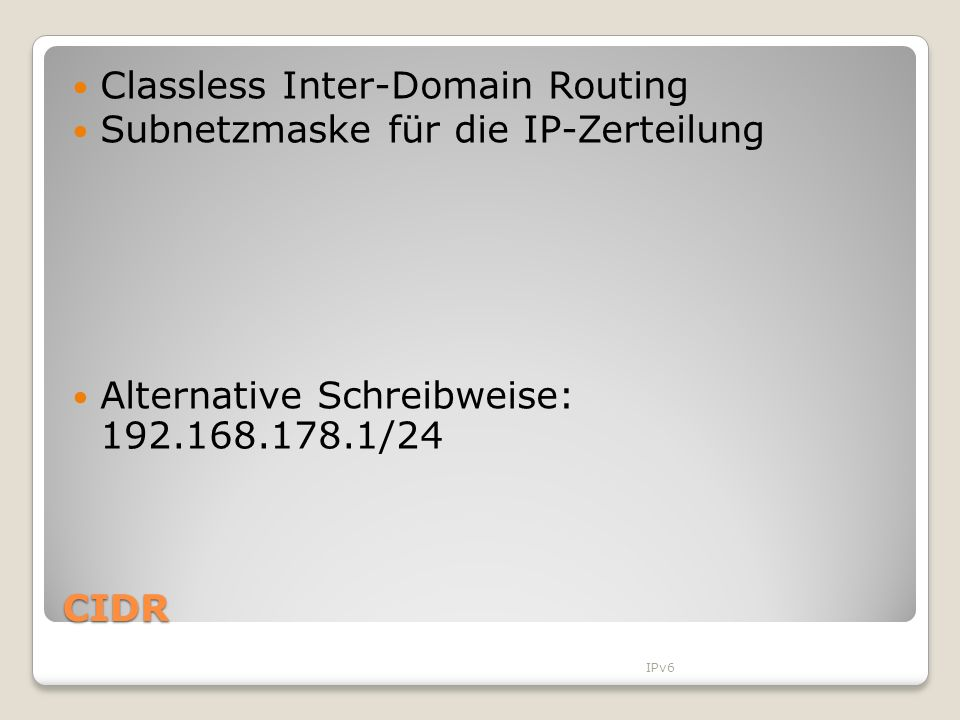 Classless Inter-Domain Routing Subnetzmaske für die IP-Zerteilung