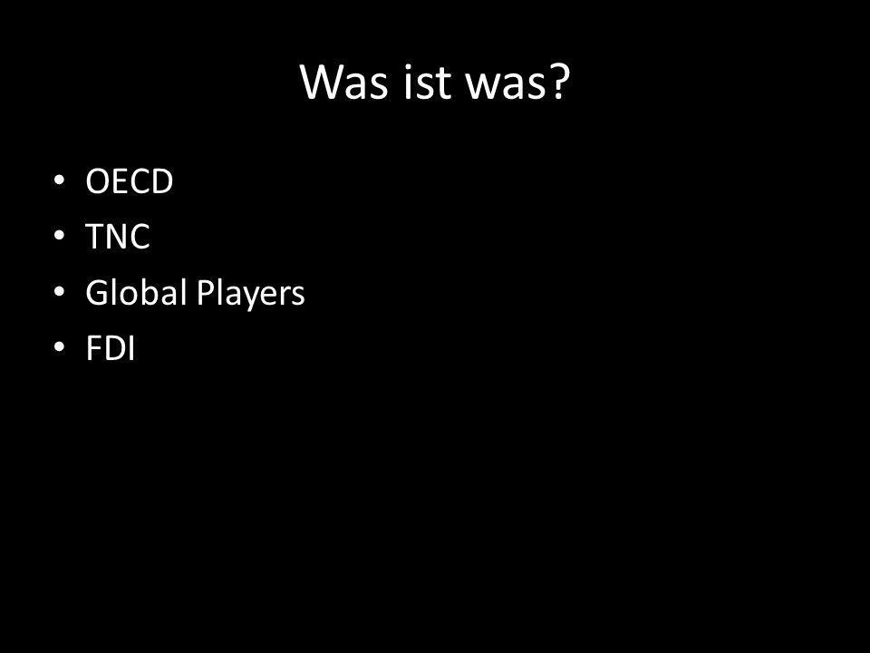 Was ist was OECD TNC Global Players FDI