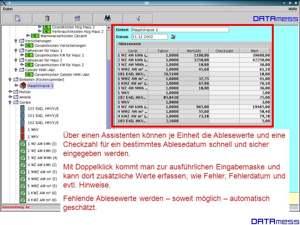 Über einen Assistenten können je Einheit die Ablesewerte und eine Checkzahl für ein bestimmtes Ablesedatum schnell und sicher eingegeben werden.