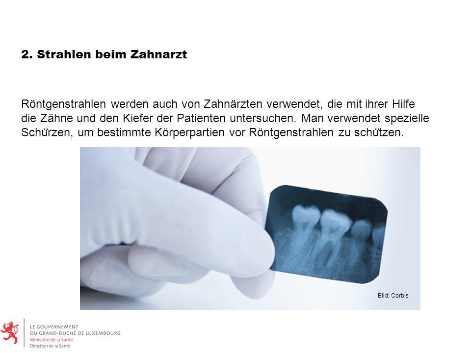 2. Strahlen beim Zahnarzt