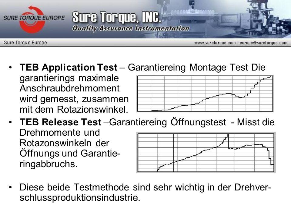 TEB Application Test – Garantiereing Montage Test Die garantierings maximale Anschraubdrehmoment wird gemesst, zusammen mit dem Rotazionswinkel.
