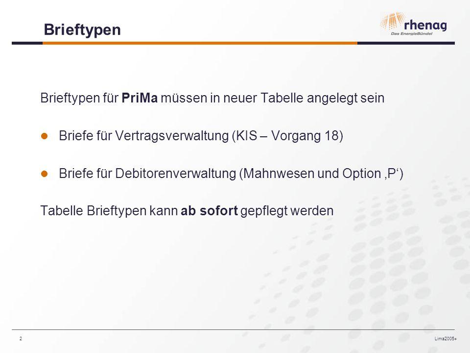 Brieftypen Brieftypen für PriMa müssen in neuer Tabelle angelegt sein