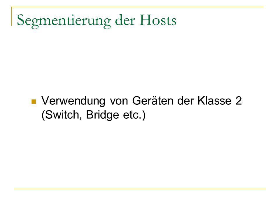 Segmentierung der Hosts