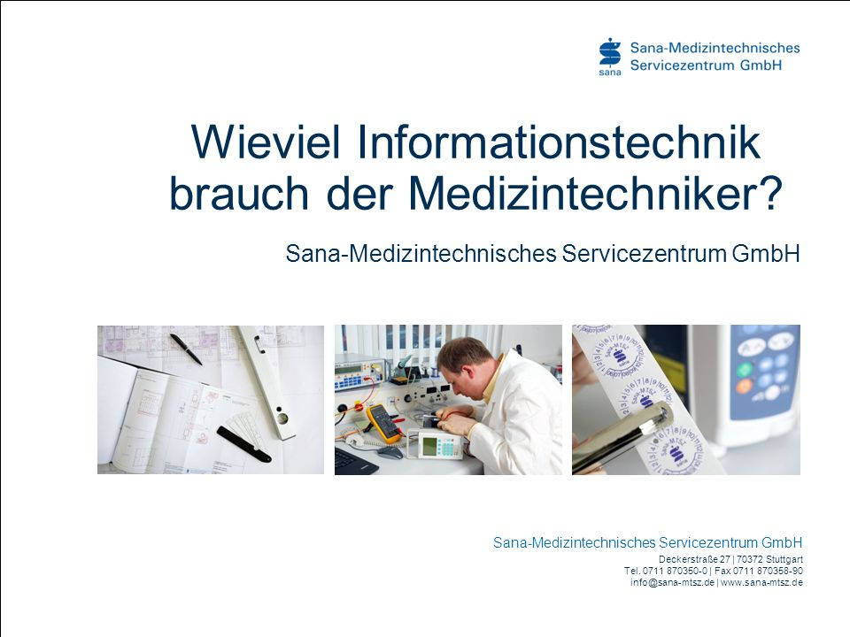 Wieviel Informationstechnik brauch der Medizintechniker