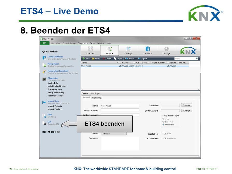 ETS4 – Live Demo 8. Beenden der ETS4 ETS4 beenden