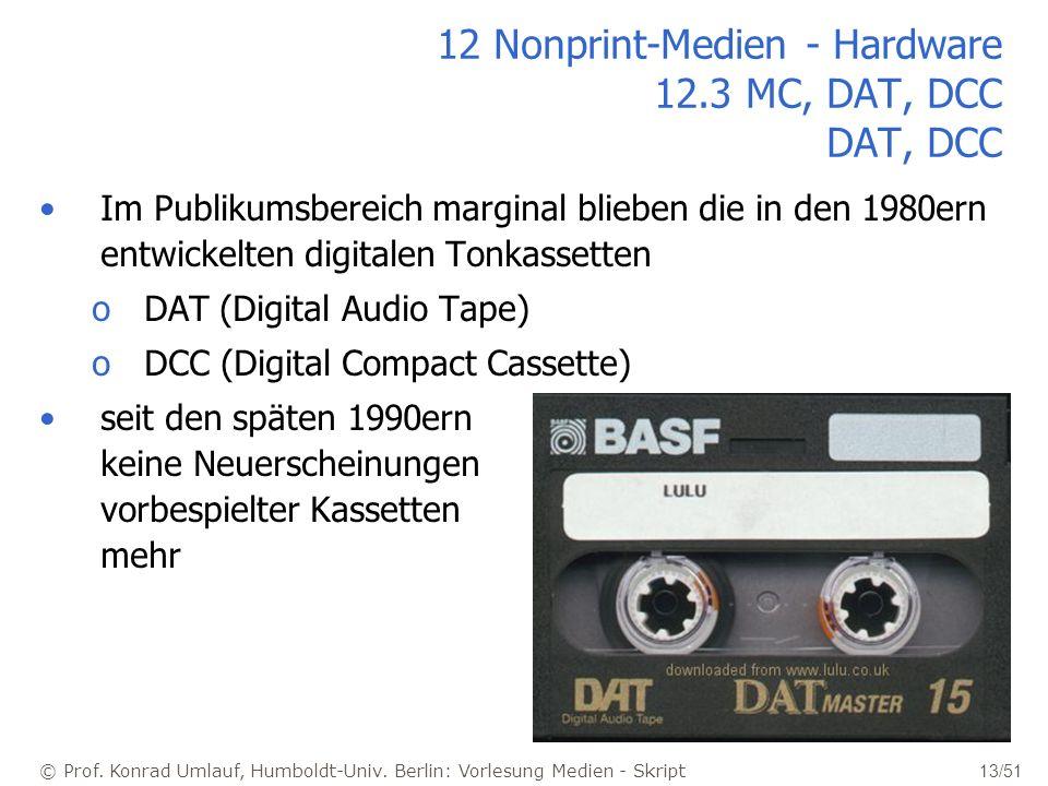 12 Nonprint-Medien - Hardware 12.3 MC, DAT, DCC DAT, DCC