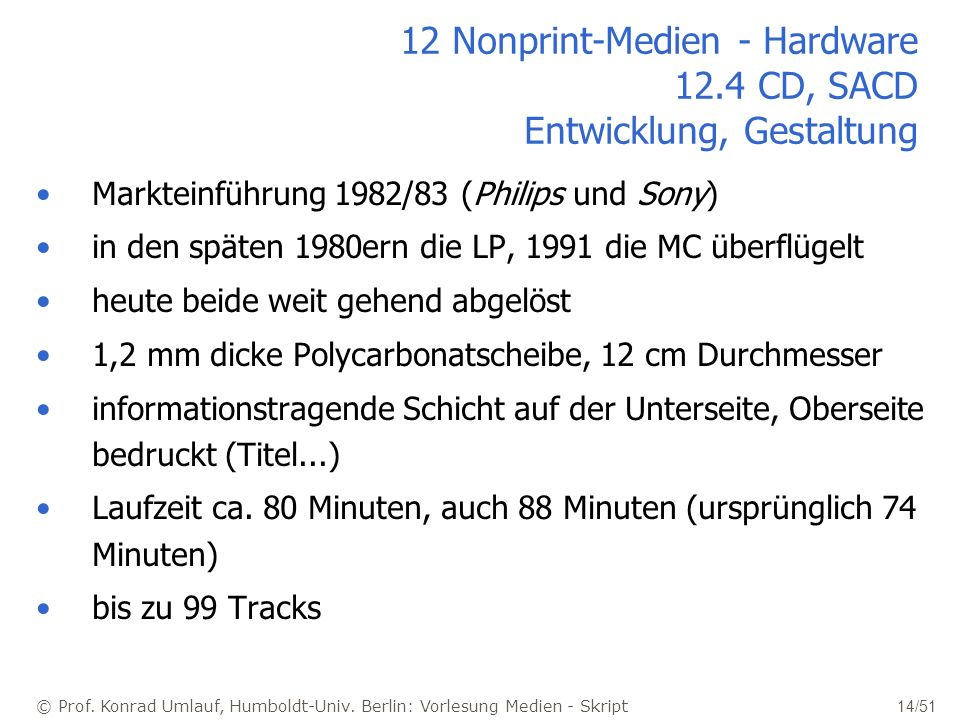 12 Nonprint-Medien - Hardware 12.4 CD, SACD Entwicklung, Gestaltung