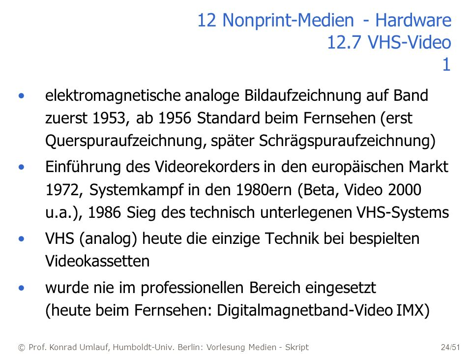 12 Nonprint-Medien - Hardware 12.7 VHS-Video 1