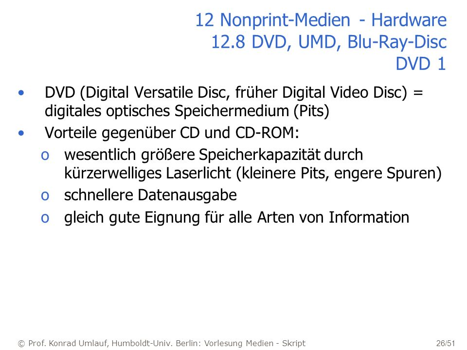 12 Nonprint-Medien - Hardware 12.8 DVD, UMD, Blu-Ray-Disc DVD 1